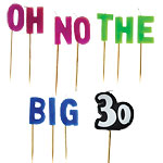 "30th Birthday ""Oh No the Big 30"" Birthday Candles - 7.5cm"