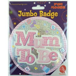 Mum to Be Jumbo Badge Pink