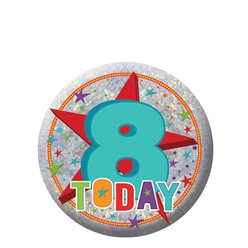 Happy 8th Birthday Badge - 5.5cm