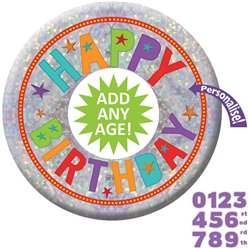 Large Add Any Age Holographic Badge - 15cm