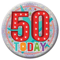 Large Happy 50th Birthday Badge - 15cm