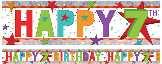 Holographic Happy 7th Birthday Multi Coloured Foil Banner - 2.7m