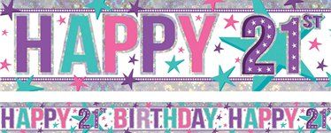 Holographic Happy 21st Birthday Pink Foil Banner - 2.7m
