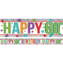 Holographic Happy 60th Birthday Multi Coloured Foil Banner - 2.7m