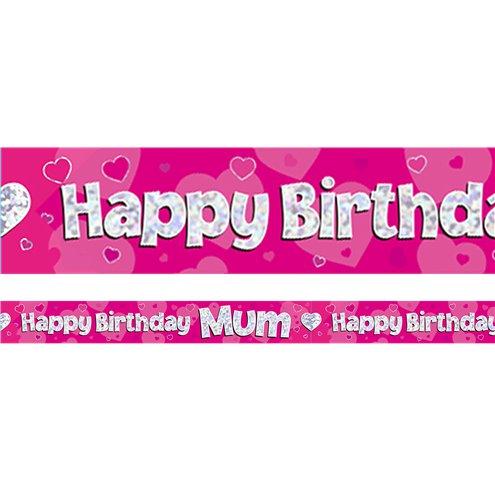 Happy Birthday Mum Pink Foil Banner - 2 7m