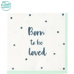 Born To Be Loved Paper Party Napkins - 25cm