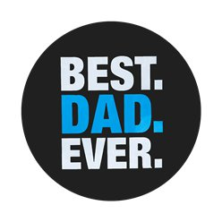 Fathers Day Jumbo Bast Dad Ever Badge - 15cm