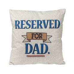 Reserved for Dad Cushion - 16""