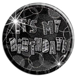 Black 'It's My Birthday' Badge - 15cm