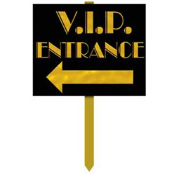 VIP Entrance Sign - 15''