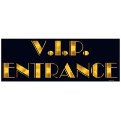 VIP Entrance Sign - 22''
