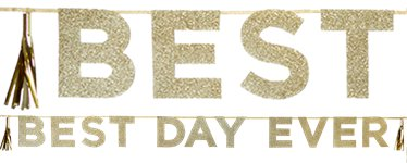 Best Day Ever Gold Glitter Letter Banner - 3m