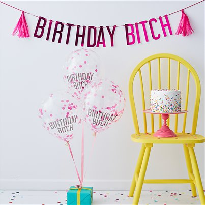 Birthday Bitch Banners & Balloons Pack