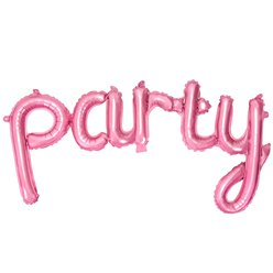 Pink Party Phrase Foil Balloon - 32""