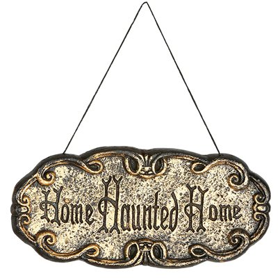 """Home Haunted Home"" Sign - 45x20cm"