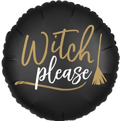 'Witch Please' Double-Sided Foil Balloon (18