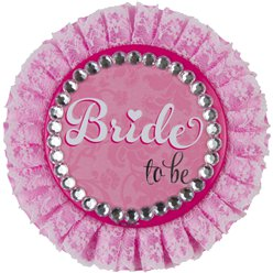 "Deluxe ""Bride to Be"" Badge - 11cm"