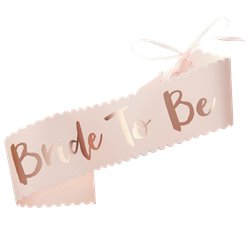 Team Bride Foiled 'Bride to Be' Sash - 75cm
