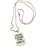 "Dog Tags - ""Here Come the Girls"""