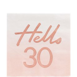 Hello 30 Rose Gold Foil Napkins - 33cm