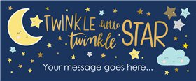 Twinkle Little Star Custom Banner 6ft. x 2.5ft.