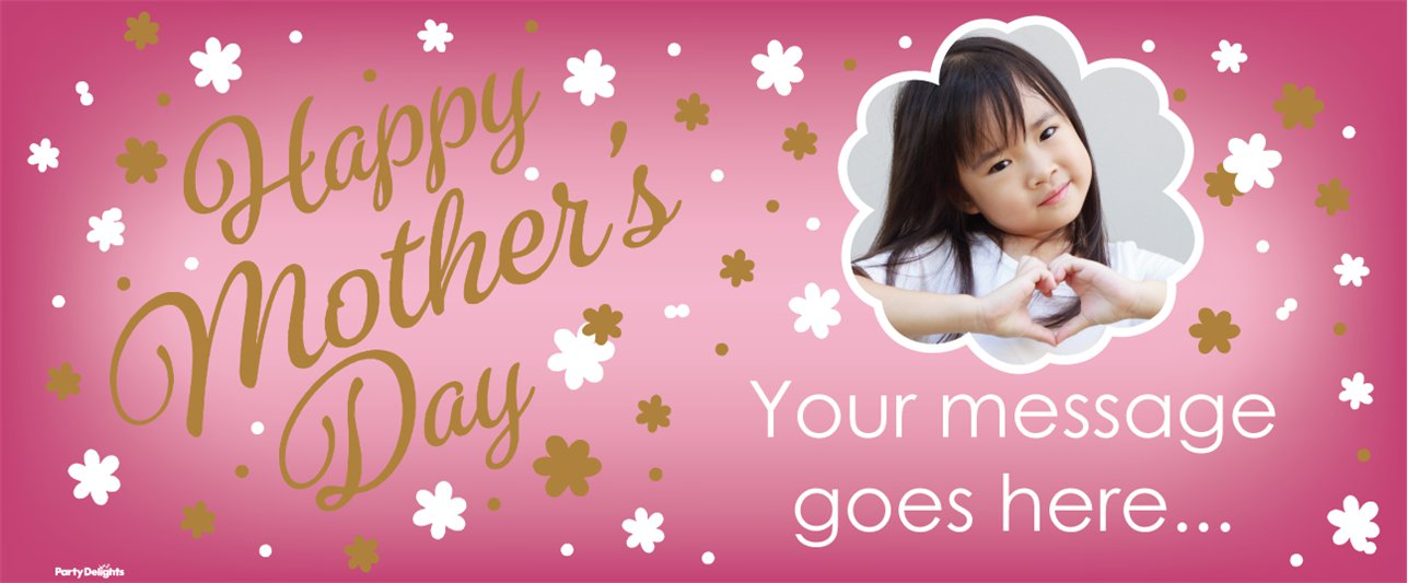 Mother's Day Custom Banner 6ft. x 2.5ft.