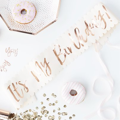 "Pick & Mix Rose Gold - ""It's My Birthday"" Sash"