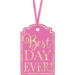 Bright Pink Best Day Ever Tags