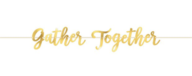 Thanksgiving 'Gather Together' Foil Banner