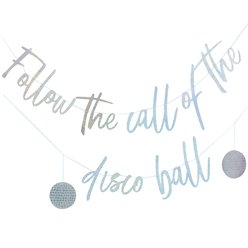 Good Vibes 'Follow The Call of The Disco Ball' Iridescent Letter Banner - 1.5m
