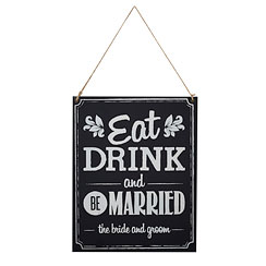 A Vintage Affair Chalkboard 'Eat, Drink and be Married' Wedding Sign