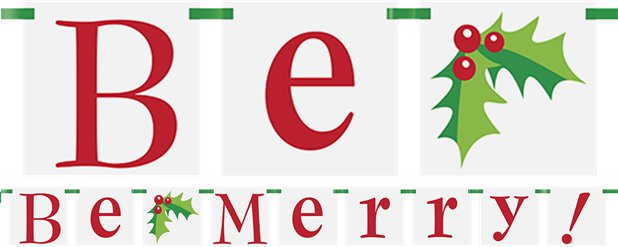 Be Merry Letter Banner