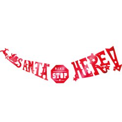 Red Santa Stop Here Shaped Garland - 1.5m