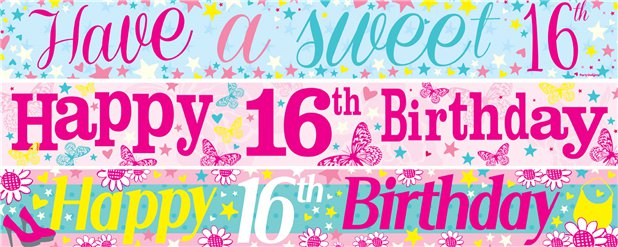 16th Birthday Paper Banners 3 designs 1m each