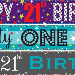 21st Birthday Paper Banners 3 designs 1m each