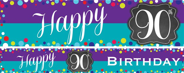 90th Birthday Paper Banners 1 design 1m each
