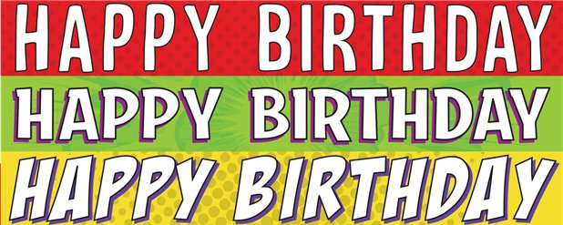 Birthday Pop Comic Yard Banners - 1m