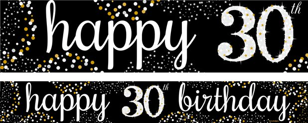 30th Birthday Paper Banners 1 design 1m each