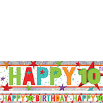 Holographic Happy 10th Birthday Multi Coloured Foil Banner - 2.7m