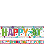 Holographic Happy 30th Birthday Multicoloured Foil Banner - 2.7m