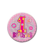Happy 1st Birthday Girl Badge - 5.5cm