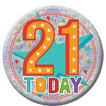 Happy 21st Birthday Badge - 15cm