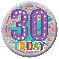 Happy 30th Birthday Badge - 15cm