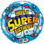 Have a Super Birthday! Round Balloon - 18