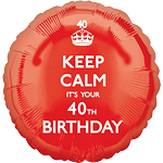 "Keep Calm It's Your 40th Birthday Balloon - 18"" Foil"