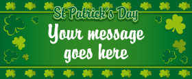 St. Patrick's Day Custom Banner 6ft. x 2.5ft.