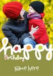 Happy Birthday - Personalised Photo Card