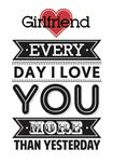 Girlfriend Everyday I Love You More - Personalised Card