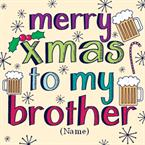Merry Christmas Brother - Personalised Card