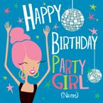 Party Girl Birthday - Personalised Card